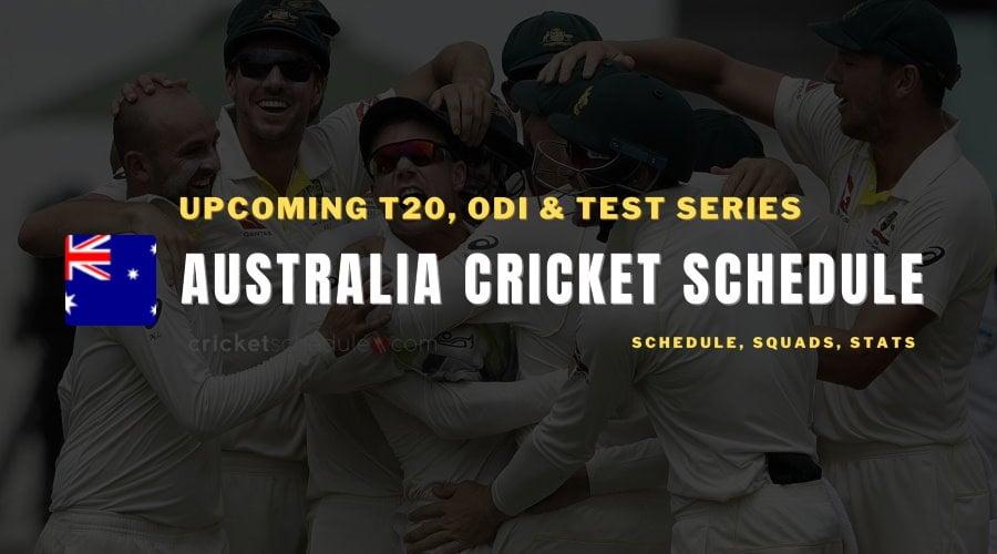 Australia Cricket Schedule 2021
